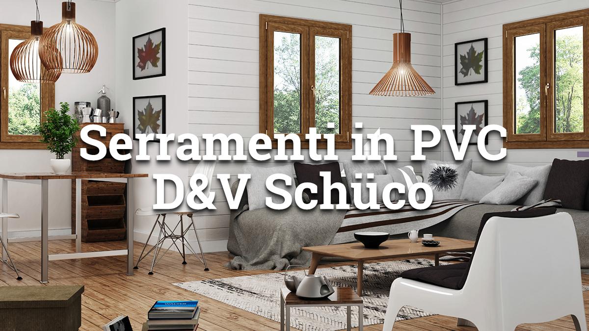 Serramenti in PVC - D&V SchuKo